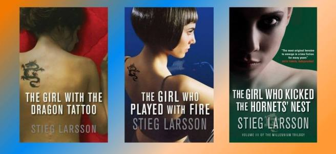Stieg Larsson The Girl Millennium Trilogy Book Review Chirag Thakkar Jay